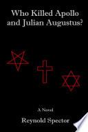 Who Killed Apollo and Julian Augustus