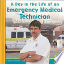 A Day In The Life Of An Emergency Medical Technician