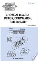 Chemical Reactor Design  Optimization  and Scaleup