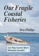 Our Fragile Coastal Fisheries