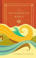 The Waterproof Bible