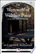 The Werewolf of Walther Point