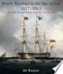 British Warships in the Age of Sail 1817 1863