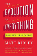 The Evolution Of Everything : and genome returns with a fascinating argument for...