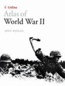 Collins Atlas Of World War Ii