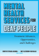 Mental Health Services for Deaf People  Treatment Advances  Opportunities  and Challenges