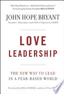 Love Leadership And Respect Creates Success In Business And Life