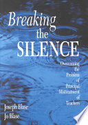 Breaking the Silence Of Abuse And Offers Practical Solutions For Its