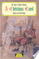 The Play Of Charles Dickens' A Christmas Carol : in durable classroom editions. many have large casts...
