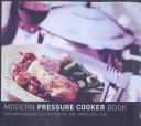 Modern Pressure Cooker Book