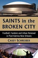 Saints in the Broken City