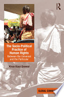 The Socio Political Practice of Human Rights