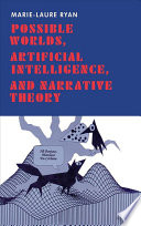 Possible Worlds  Artificial Intelligence  and Narrative Theory