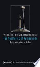 The Aesthetics of Authenticity