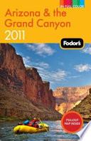 Fodor s Arizona and the Grand Canyon 2011