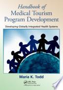 Handbook Of Medical Tourism Program Development