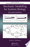 Stochastic Modelling For Systems Biology Second Edition book