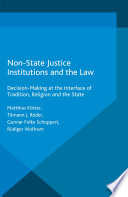 Non State Justice Institutions and the Law