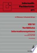 VIS '91 Verläßliche Informationssysteme