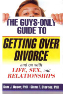 The Guys only Guide to Getting Over Divorce