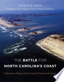 The Battle for North Carolina s Coast