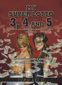 My Super Lotto 3, 4 And 5 : creative work about pick 3, 4...