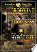 The Profound Darkness of the Hypocrite