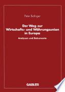 Der Weg zur Wirtschafts- und Währungsunion in Europa
