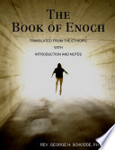 The Book of Enoch  Translated from the Ethiopic with Introduction and Notes