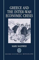 Greece and the Inter war Economic Crisis