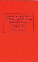 Humor In Eighteenth And Nineteenth Century British Literature