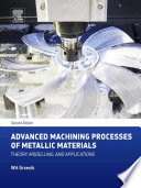 Advanced Machining Processes of Metallic Materials