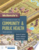 Mckenzie S An Introduction To Community Public Health