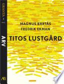 Titos lustgård: en e-singel ur Granta #2