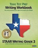 Texas Test Prep Writing Workbook Staar Writing Grade 3