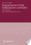 Biographische Profile ostdeutscher Lehrkräfte