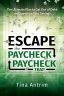 Escape The Paycheck To Paycheck Trap