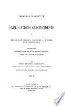 Personal Narrative of Explorations and Incidents in Texas, New Mexico, Claifornia, Sonora, amd Chihuauhua