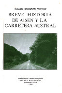 Breve historia de Ais  n y la Carretera Austral