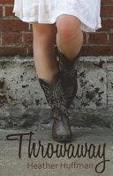 Throwaway by Heather Huffman