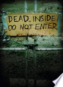 Dead Inside: Do Not Enter Vision Of The Fallout Following