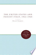 The United States and Fascist Italy, 1922-1940