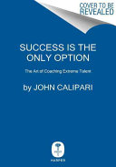 Success Is the Only Option