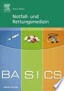 BASICS Notfall  und Rettungsmedizin