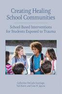 Creating Healing School Communities