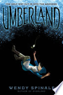 Umberland (Everland, Book 2) by Wendy Spinale