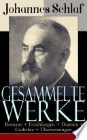 Gesammelte Werke  Romane   Erz  hlungen   Dramen   Gedichte     bersetzungen    ber 200 Titel in einem Buch   Vollst  ndige Ausgaben