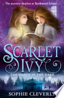 The Dance In The Dark Scarlet And Ivy Book 3