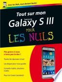 Tout sur mon Galaxy S III Pour les Nuls