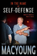 In the Name of Self Defense